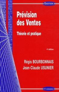 Régis Bourbonnais et Jean-Claude Usunier - Prévision des Ventes - Théorie et pratique.