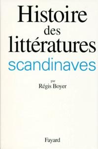 Régis Boyer - Histoire des littératures scandinaves.