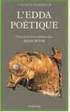 Régis Boyer - L'Edda poétique.