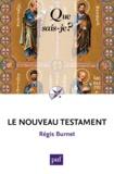 Régis Burnet - Le Nouveau Testament.