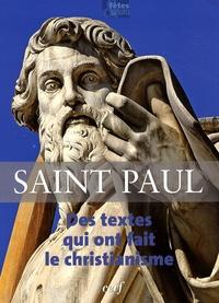 Régis Burnet - Saint Paul - Des textes qui ont fait le christianisme.