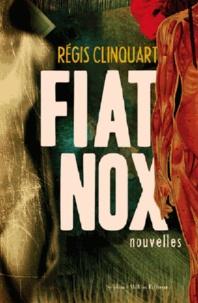 Régis Clinquart - Fiat Nox.