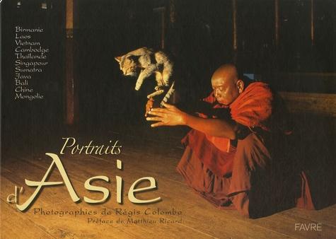 Régis Colombo et Aurélie Moeri - Portraits d'Asie.
