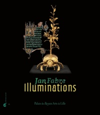 Régis Cotentin et Marc Gil - Jan Fabre - Illuminations, enluminures.