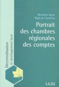 Régis de Castelnau et Bénédicte Boyer - Portrait des chambres régionales des comptes.