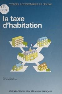 Régis de Crepy et  Conseil Economique et Social - La taxe d'habitation : rapport présenté par M. Régis de Crépy - Séances des 10 et 11 avril 1990.