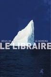 Régis de Sá Moreira - Le Libraire.