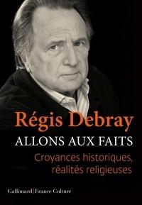 Allons aux faits - Croyances historiques, réalités religieuses.pdf