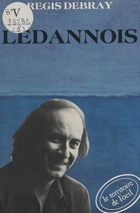 Régis Debray et Jean-François Bauret - Ledannois.