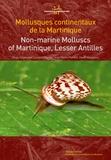 Régis Delannoye et Laurent Charles - Mollusques continentaux de la Martinique.