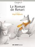 Régis Delpeuch - Le roman de Renart.
