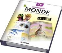 Régis Delpeuch - Les reporters du monde CP - Le guide.