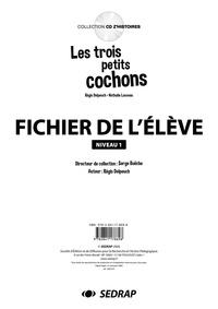 Régis Delpeuch - Les trois petits cochons - Fichier de l'élève niveau 1.