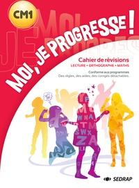 Régis Delpeuch et Laurent Chaix - Moi, je progresse ! CM1 - Lecture, Orthographe, Maths.