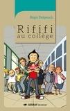 Régis Delpeuch - Rififi au collège.
