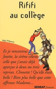 Régis Delpeuch - Rififi au collège  : .