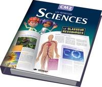 Régis Delpeuch et Audrey Bodin - Sciences CM2 - Le classeur-ressources.