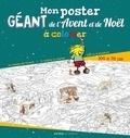Régis Denel - Mon poster géant de l'Avent et de Noël à colorier.
