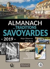 Régis Déperraz et Eric Yung - Almanach des traditions savoyardes.