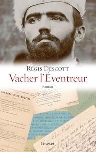 Régis Descott - Vacher l'éventreur.