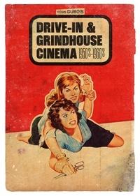 Régis Dubois - Drive-in & grindhouse cinema - 1950's-1960's.