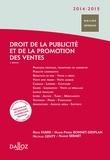 Régis Fabre et Marie-Pierre Bonnet-Desplan - Droit de la publicité et de la promotion des ventes 2014-2015.