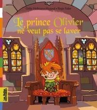 Régis Faller et Odile Hellmann-Hurpoil - Le prince Olivier ne veut pas se laver.