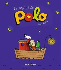 Régis Faller - Polo Tome 1 : Le voyage de Polo.