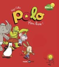 Régis Faller - Polo Tome 3 : Mon livre !.