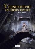 Régis Goddyn - L'ensorceleur des choses menues.