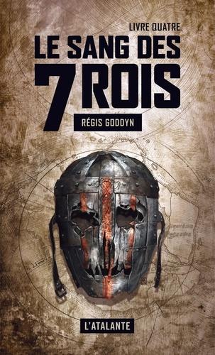 Le sang des 7 Rois Tome 4