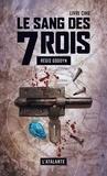 Régis Goddyn - Le sang des 7 Rois Tome 5 : .