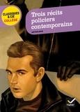 Régis Grapotte - Trois récits policiers contemporains.