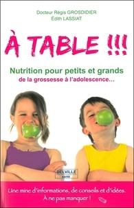 Sennaestube.ch A table!!! - Passeport nutrition pour petits et grands de la grossesse à l'adolescence Image