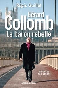 Cjtaboo.be Gérard Collomb - Le baron rebelle Image
