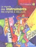 Régis Haas - Le monde des instruments des origines à nos jours. 3 CD audio