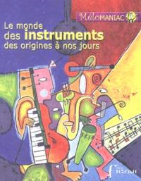 Galabria.be Le monde des instruments des origines à nos jours Image