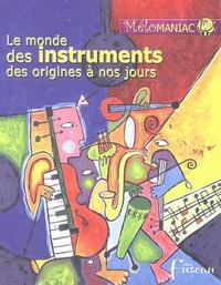 Régis Haas - Le monde des instruments - Des origines à nos jours. 3 CD audio