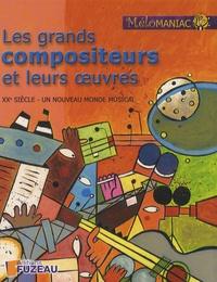 Alixetmika.fr Les grands compositeurs et leurs oeuvres - XXe siècle - un nouveau monde musical, 2 volumes Image