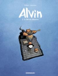 Régis Hautière et Renaud Dillies - Alvin Tome 2 : Le bal des monstres.