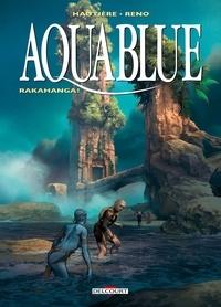 Régis Hautière - Aquablue T16 - Rakahanga !.