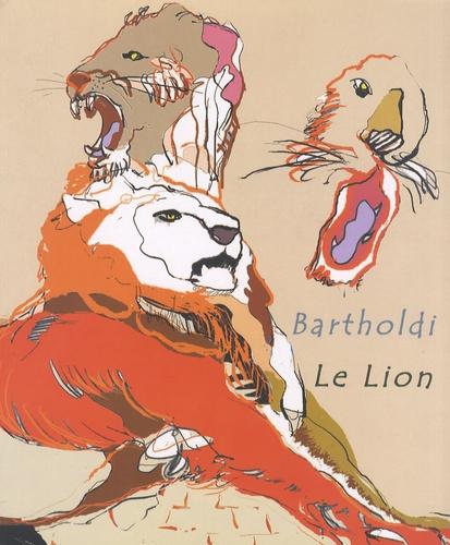 Régis Hueber - Bartholdi Le Lion.
