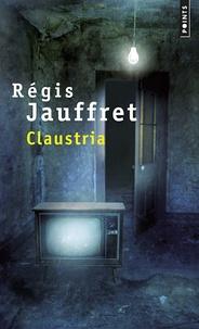 Régis Jauffret - Claustria.
