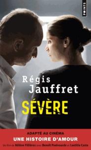 Régis Jauffret - Sévère.