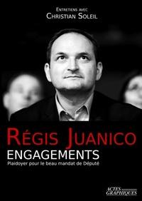 Régis Juanico - Engagements - Plaidoyer pour le beau mandat de Député.