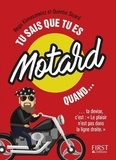 Régis Klimaszewicz et Quentin Sicard - Tu sais que tu es motard quand....