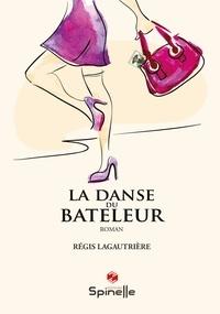 Pdf google books télécharger La danse du bateleur DJVU iBook par Régis Lagautrière
