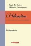 Régis Le Maitre et Philippe Capiaumont - La météorologie.