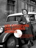 Régis Le Mer et Pierre Chevillot - Les couleurs des années noires - Les photographies de Paul-Emile Nerson (Lyon 1938-1940).