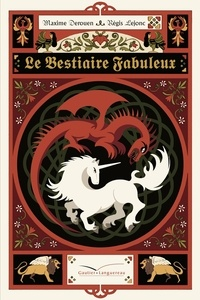 Régis Lejonc et Maxime Derouen - Le Bestiaire Fabuleux.